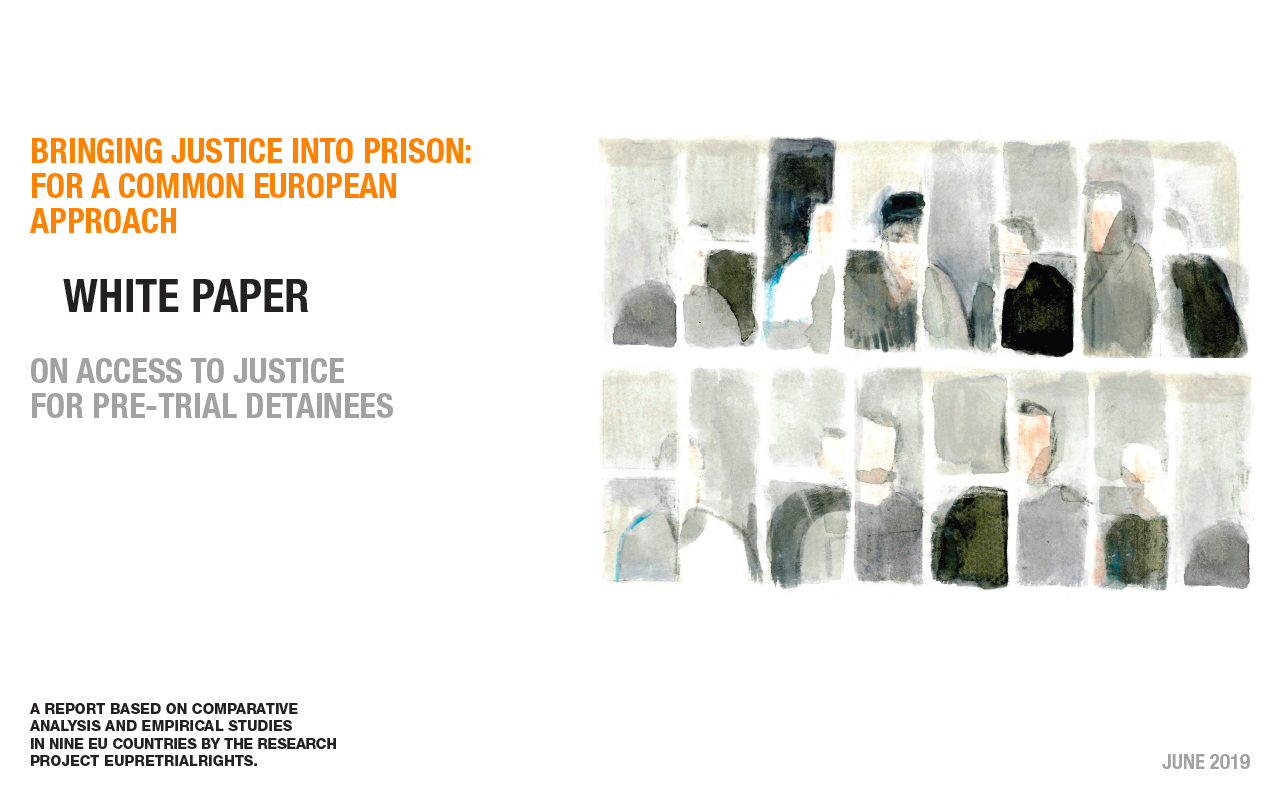 Bringing justice into prison : for a common European approach
